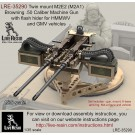 Twin mount M2E2 (M2A1) Browning .50 Caliber Machine Gun wit flash hider for HMMWV and GMV