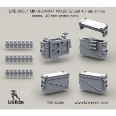 MK19-3/MK47 PA120 32 cart ammo boxes, ammo belts,